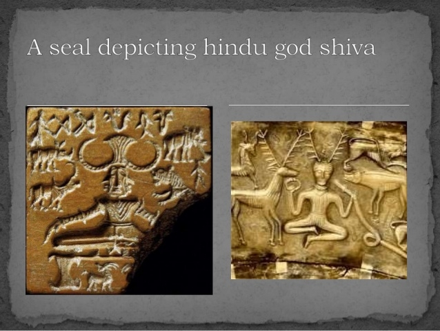 Seal of Indus Valley civilization(thosands of years old), showing Lord Shiva, who is  still worshipped in India