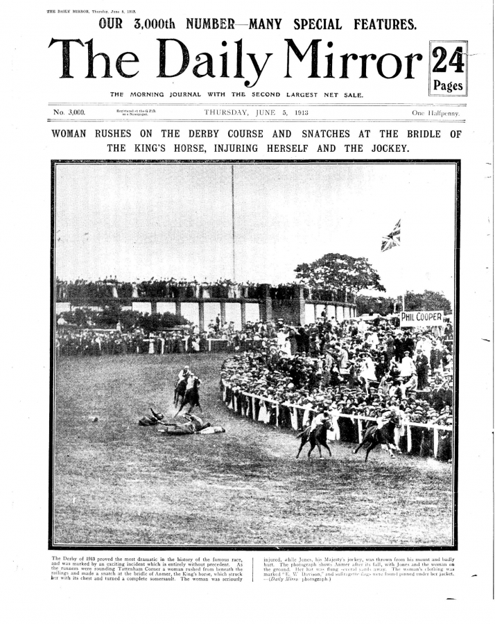 Front page of The Daily Mirror, 5 June 1913, reporting injury of Emily Davison at the Derby.