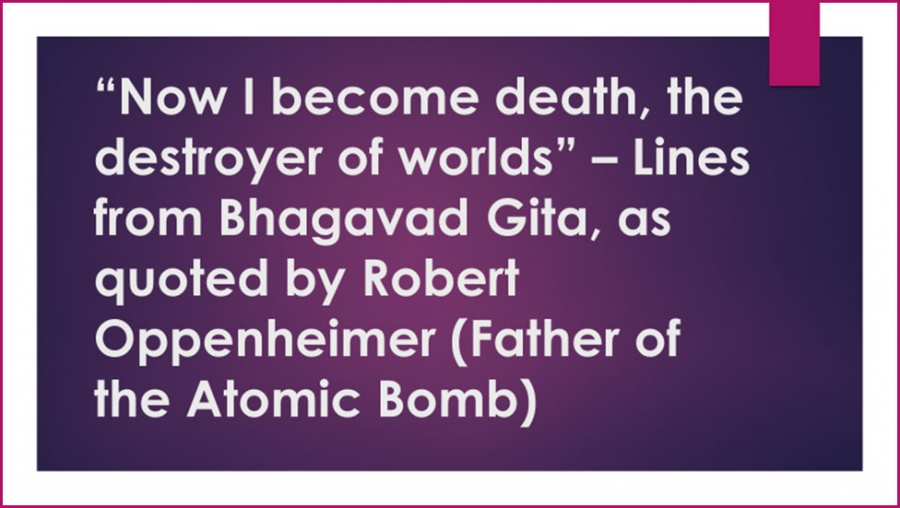 Oppenheimer was well versed with Hindu Religious Epics